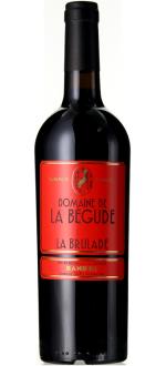 LA BRULADE 2015 - DOMAINE DE LA BEGUDE